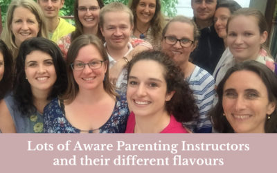 Lots of Aware Parenting Instructors and their different flavours!