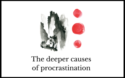 The deeper causes of procrastination